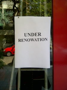 "I guess if the ""renovations"" won't stop, we could have a ""renowation"""