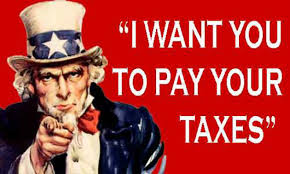 I want you to pay your taxes